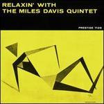 Relaxin' with the Miles Davis Quintet - Miles Davis Quintet