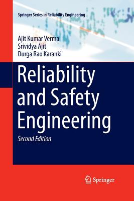 Reliability and Safety Engineering - Verma, Ajit Kumar