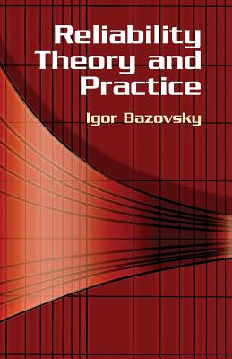 Reliability Theory and Practice - Bazovsky, Igor