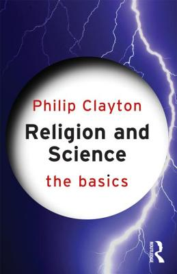 Religion and Science - Clayton, Philip