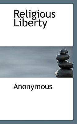 Religious Liberty - Anonymous