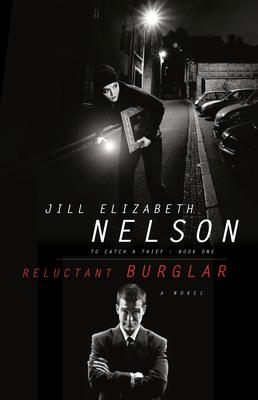 Reluctant Burglar - Nelson, Jill Elizabeth