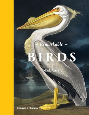 Remarkable Birds - Avery, Mark