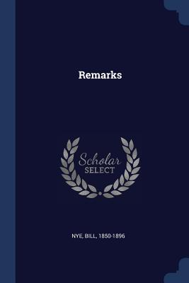 Remarks - Nye, Bill