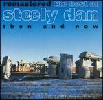 Remastered: The Best of Steely Dan - Then and Now - Steely Dan