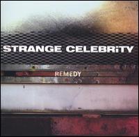 Remedy - Strange Celebrity
