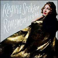 Remember Us to Life [LP] - Regina Spektor