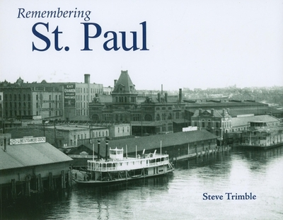 Remembering St. Paul - Trimble, Steve (Text by)