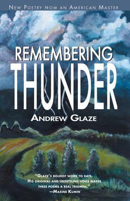 Remembering Thunder - Glaze, Andrew