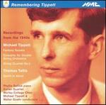 Remembering Tippett: Recordings from the 1940s