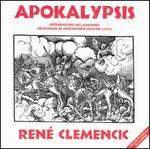 René Clemencic: Apokalypsis
