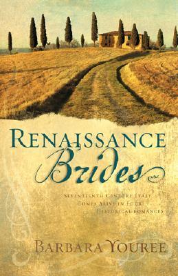 Renaissance Brides - Youree, Barbara