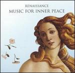 Renaissance: Music for Inner Peace - David Miller (theorbo); Keith McGowan (dulcian); Matthew Halls (organ); Philip Dale (sackbut); Stephen Saunders (sackbut); Susan Addison (sackbut); The Sixteen; The Sixteen; Symphony of Harmony & Invention; Harry Christophers (conductor)
