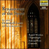 Renaissance of the Spirit: the music of Orlando di Lasso and his contemporaries - Currende (choir, chorus); I Fiamminghi, The Orchestra of Flanders