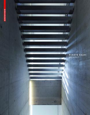 Renato Salvi Architect - Marchand, Bruno (Editor)
