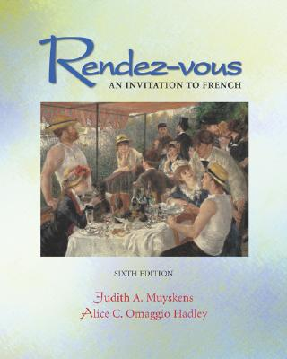 Rendez-Vous an Invitation to French - Muyskens, Judith a, Professor