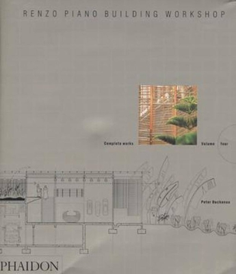 Renzo Piano Building Workshop: Complete Works - Buchanan, Peter