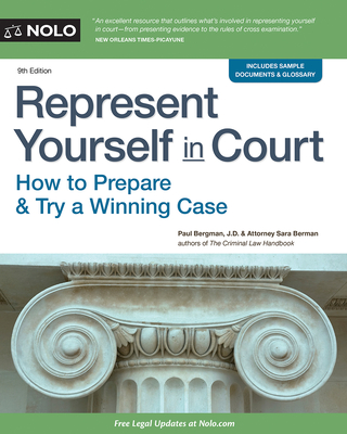 Represent Yourself in Court: How to Prepare & Try a Winning Case - Bergman, Paul, Jd, and Berman, Sara J, Jd