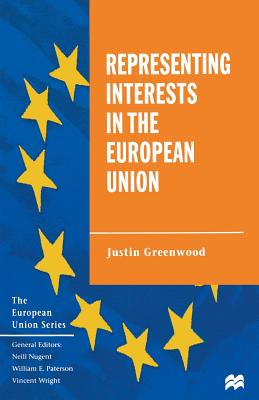 Representing Interests in the European Union - Greenwood, Justin