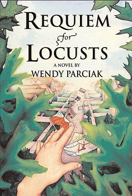 Requiem for Locusts - Parciak, Wendy
