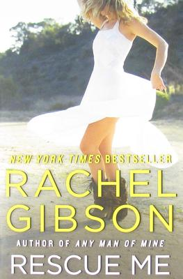 Rescue Me - Gibson, Rachel
