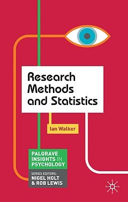 Research Methods and Statistics - Walker, Ian