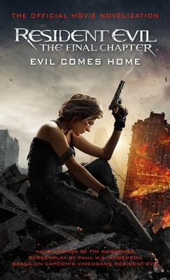 Resident Evil: The Final Chapter (the Official Movie Novelization) - Waggoner, Tim