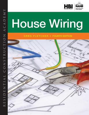 residential construction academy house wiring book by gregory rh alibris com Basic House Wiring Diagrams House Wiring Circuits Diagram