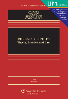 Resolving Disputes: Theory, Practice, and Law - Folberg, Jay, Jd