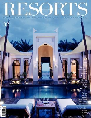 Resorts 32: The World's Most Exclusive Destinations - Guaita, Ovidio