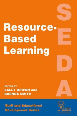 Resource Based Learning - Brown, Sally
