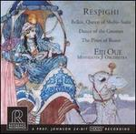 Respighi: Belkis, Queen of Sheba