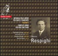 Respighi: Complete Songs for Voice and Piano, Vol. 3 - Andrea Catzel (soprano); Elisabetta Scano (soprano); Leonardo de Lisi (tenor); Reinhild Mees (piano)