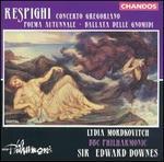 Respighi: Concerto Gregoriano; Poema Autunnale; Ballata delle Gnomidi