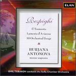 Respighi: Il Tramonto; Lamento d'Arianna; 10 Orchestral Songs