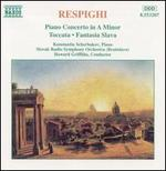 Respighi: Piano Concerto; Fantasia Slava