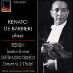 """Respighi: Sonata in B minor; Castelnuovo-Tedesco: Concerto No. 2 """"I Profeti"""""""