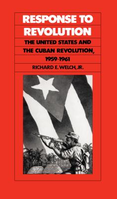Response to Revolution - Welch, Richard E
