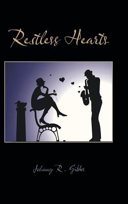 Restless Hearts - Gibbs, Johnny R