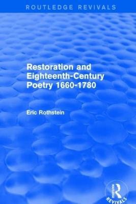 Restoration and Eighteenth-Century Poetry 1660-1780 - Rothstein, Eric