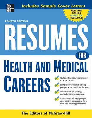 Resumes for Health and Medical Careers - Editors of VGM Career Books