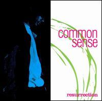 Resurrection - Common Sense