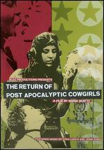 Return of Post Apocalyptic Cowgirls