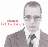 Return of the Rentals - The Rentals