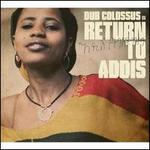 Return to Addis