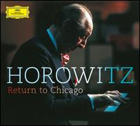 Return to Chicago - Vladimir Horowitz (piano)