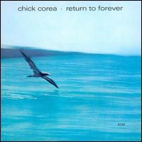 Return to Forever - Chick Corea & Return to Forever