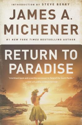Return to Paradise - Michener, James A, and Berry, Steve (Introduction by)