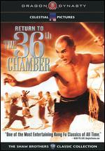 Return to the 36th Chamber - Liu Chia-Liang