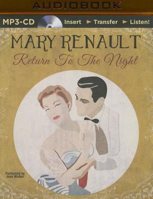 Return to the Night - Renault, Mary, PSE, and Walker, Joan (Read by)